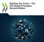 OECD: Fighting Tax Crime – The Ten Global Principles, Second Edition