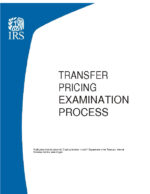 June 2019: IRS Transfer Pricing Examination Process - Risk Assessment