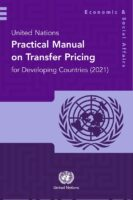 UN releases New 2021 Practical Manual on Transfer Pricing